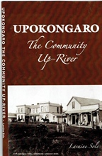 "NZ Founders Research Grant - Book Launch ""Upokongaro - The Community Up-river"" by Laraine Sole"